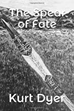 The Spear of Fate (The Chosen One Series)