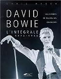 David Bowie, l'intégrale 1970-1980 - Les Secrets de toutes ses chansons