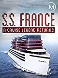 SS France: A Cruise Legend Returns