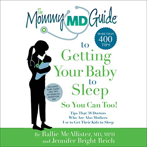The Mommy MD Guide to Getting Your Baby to Sleep audiobook cover art
