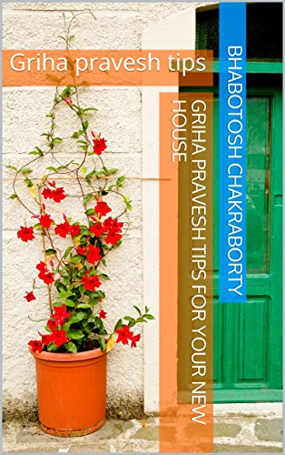 Griha pravesh tips for your new house: Griha pravesh tips (English Edition)