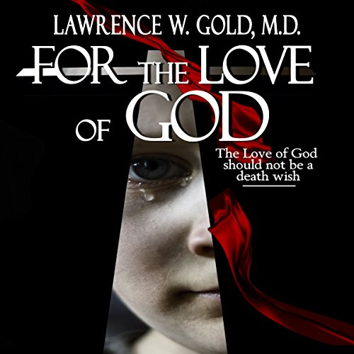 For the Love of God audiobook cover art