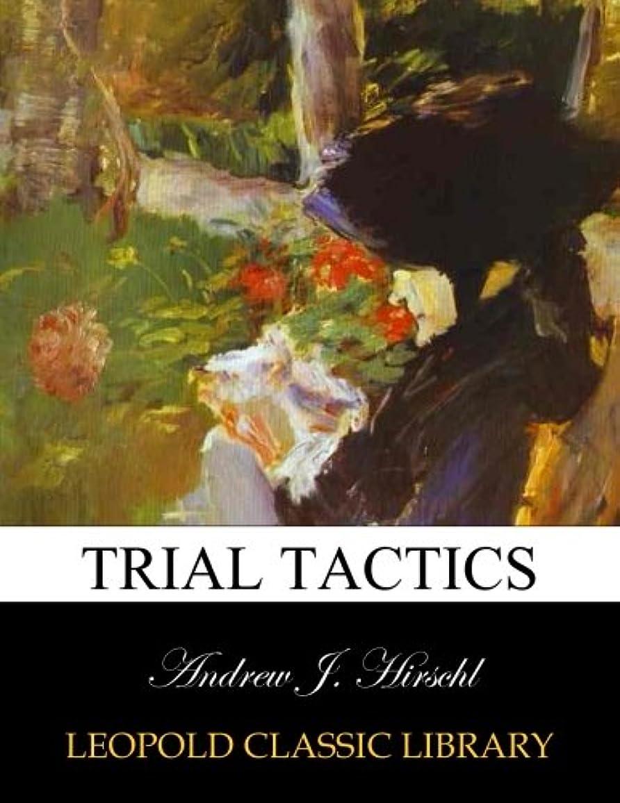 マナー観察する適切なTrial tactics
