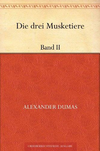Die drei Musketiere: Band 2