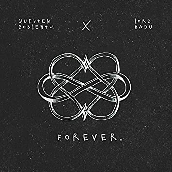 Forever (feat. Lord Badu)