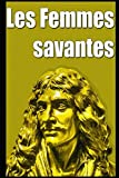 Les Femmes savantes - Independently published - 07/09/2017