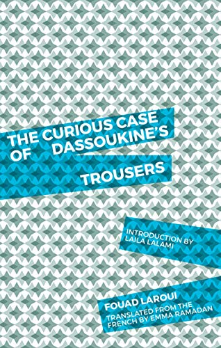 Image of The Curious Case of Dassoukine's Trousers
