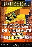 Discours sur l'origine et les fondements de l'inégalité parmi les hommes - Mille et une nuits - 01/07/1997