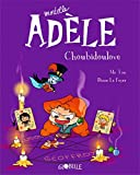 Mortelle Adèle, Tome 10 - Choubidoulove - Format Kindle - 6,99 €