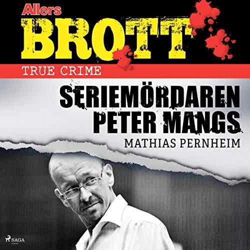 『Seriemördaren Peter Mangs』のカバーアート
