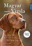 Magyar Vizsla (Praxiswissen Hund)