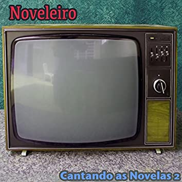 Cantando as Novelas 2