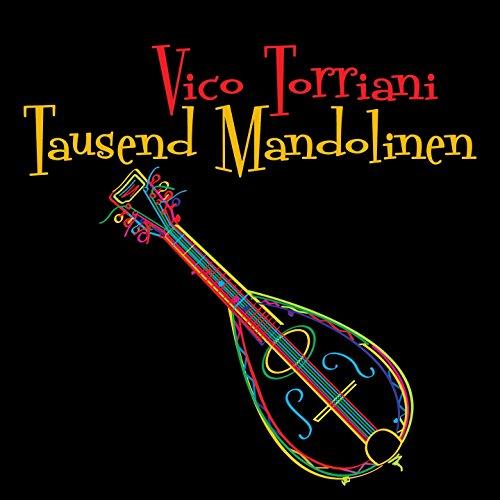 Tausend Mandolinen (From 'Gitarren der Liebe')