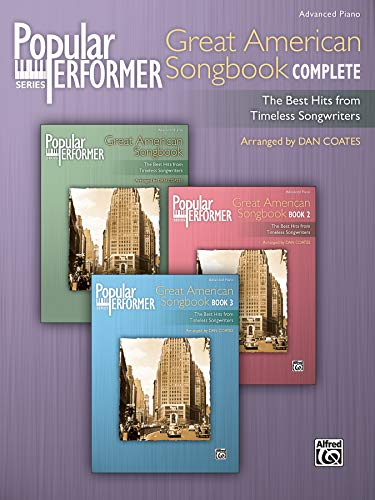 Popular Performer -- Great American Songbook Complete: The Best Hits from Timeless Songwriters (Popular Performer Series)