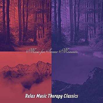 Music for Serene Moments
