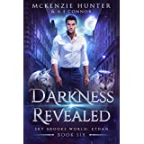 Darkness Revealed (Sky Brooks World: Ethan Book 6) (English Edition)