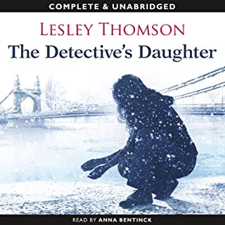 The Detective's Daughter                   By:                                                                                                                                 Lesley Thomson                               Narrated by:                                                                                                                                 Anna Bentinck                      Length: 17 hrs and 58 mins     73 ratings     Overall 3.8