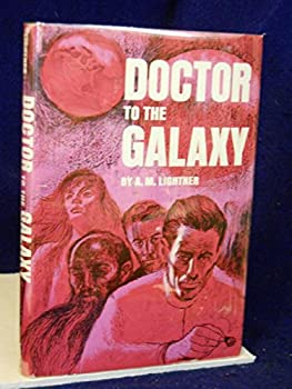 Hardcover Doctor to the Galaxy Book