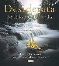 Desiderata: Palabras De Vida (Spanish Edition)