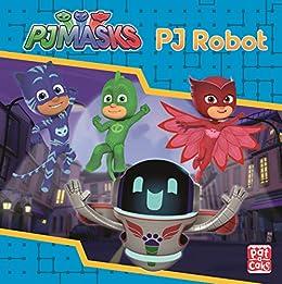 PJ Robot (PJ Masks Book 3) (English Edition)
