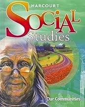 Harcourt Social Studies: Student Edition Grade 3 Our Communities 2010