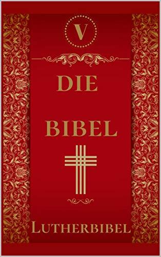 Die Bibel : Lutherbibel