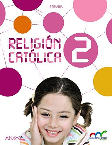 Religión Católica 2. (Aprender es crecer en conexión) - 9788467876062 ✅