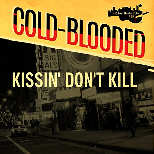Kissin' Don't Kill audiobook cover art