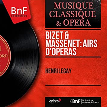 Bizet & Massenet: Airs d'opéras (Mono Version)