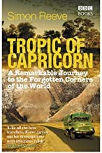 Tropic of Capricorn Circling the World on a Southern Adventure by Reeve, Simon ( Author ) ON Feb-05-2009, Paperback