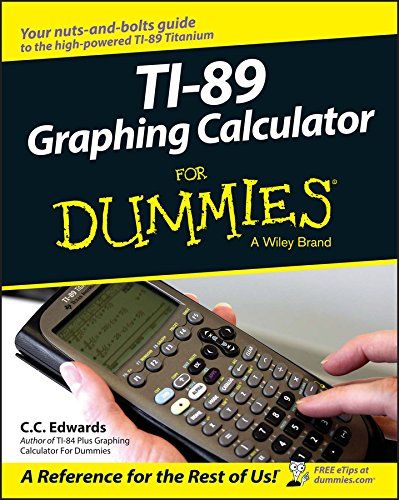 Compare Textbook Prices for TI-89 Graphing Calculator For Dummies 1 Edition ISBN 9780764589126 by Edwards, C. C.