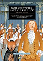 Some Creatures Have All the Luck!: Antonio Vivaldi (Little Stories of Great Composers)