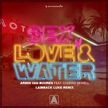 Sex, Love & Water (Laidback Luke Remix)