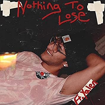 Nothin' To Lose (feat. Yalen Reed)