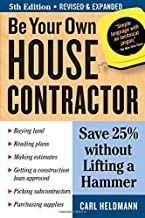 Be Your Own House Contractor: Save 25% without Lifting a Hammer PDF
