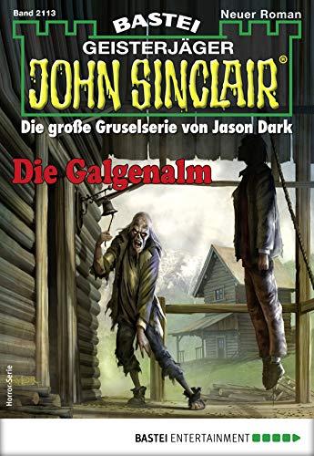 John Sinclair 2113 - Horror-Serie: Die Galgenalm