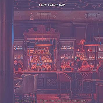 Piano Jazz - Bgm for Cocktail Lounges