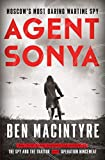 Agent Sonya: Moscow's Most Daring Wartime Spy...