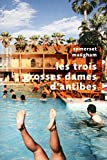 Les Trois grosses dames d'Antibes (Pavillons poche) (French Edition)