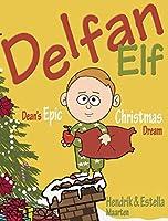 Delfan Elf, Dean's Epic Christmas Dream (Dean's Epic Dreams)