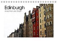 Edinburgh - Ansichten einer Stadt (Tischkalender 2022 DIN A5 quer): Eine fotografische Reise nach Edinburgh (Monatskalender, 14 Seiten )