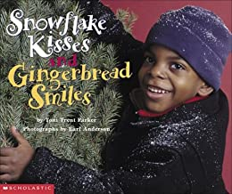 Snowflake Kisses and Gingerbread Smiles (pob)