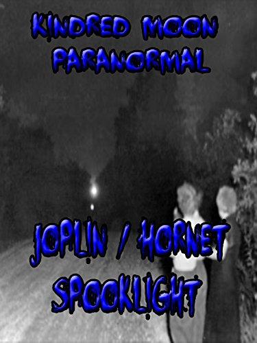 Kindred Moon Paranormal Joplin Hornet Spooklight [OV]