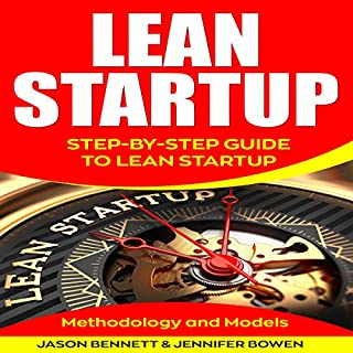 Lean Startup: Step-by-Step Guide to Lean Startup (Methodology and Models) cover art