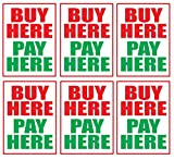 Buy Here, Pay Here | Large Store Window/Wall Retail Display Paper Signs | Red and Green on White| 18'w x 24'h (6 Pack)