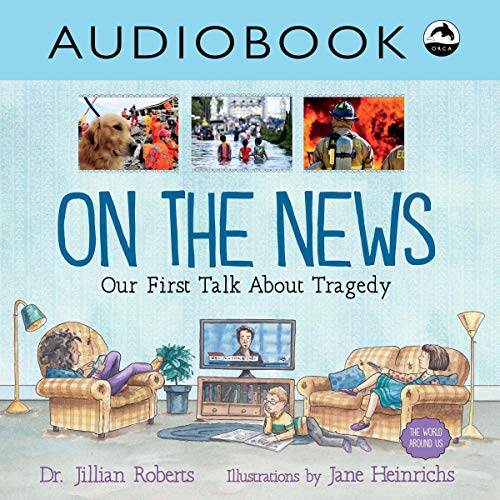 On the News: Our First Talk About Tragedy audiobook cover art