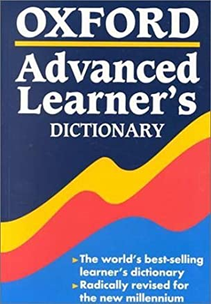 Oxford Advanced Learners Dictionary: Of Current English by Albert Sydney Hornby(2000-04-01)