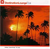 Destination Lounge: Bali (Bonus Dvd)