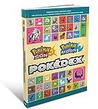 The Pokemon Sun & Pokemon Moon - The Official Alola Region Pokedex & Postgame Adventure Guid