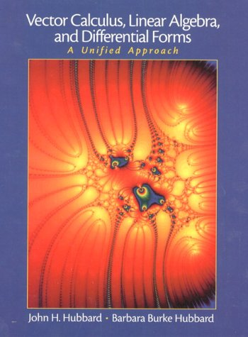 Vector Calculus, Linear Algebra and Differential Forms: A Unified Approach
